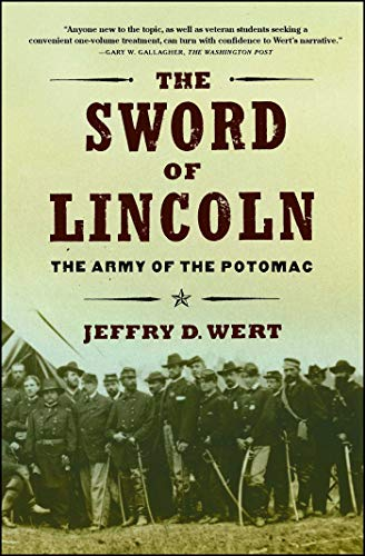 The Sword of Lincoln By Jeffry D Wert