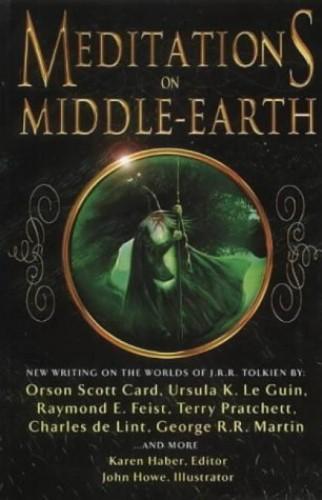 Meditations on Middle Earth By Karen Haber