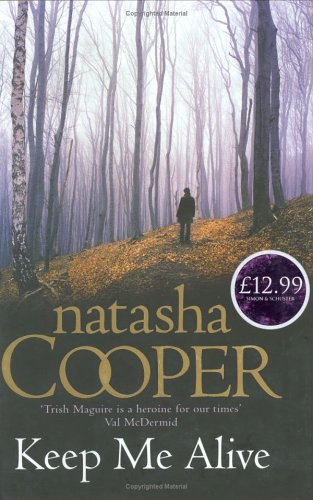 Keep Me Alive By Natasha Cooper