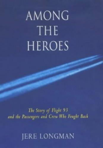 Among the Heroes von Victoria Jere Longman