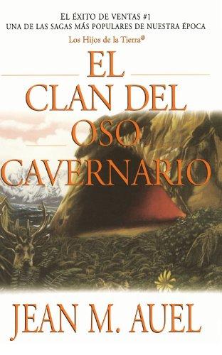 El Clan del Oso Cavernario By Jean M Auel