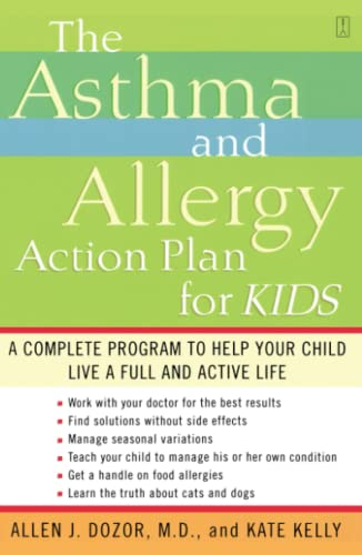 The Asthma and Allergy Action Plan for Kids By Allen J. Dozor