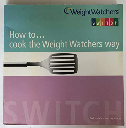 How to....Cook the Weight Watchers Way