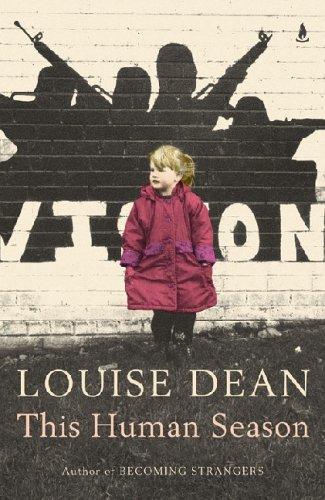 This Human Season By Louise Dean