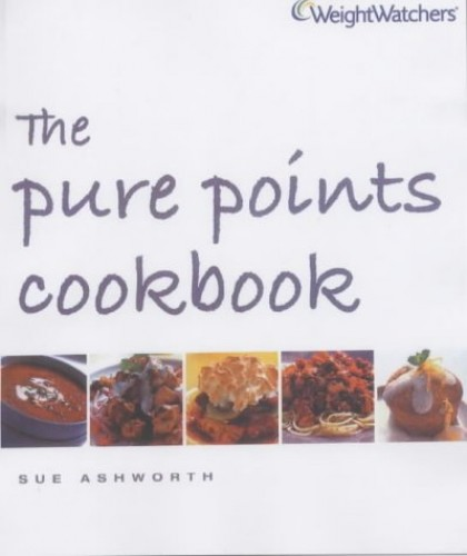 Weight Watchers the Pure Points Cookbook By Sue Ashworth