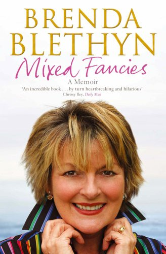 Mixed Fancies: A Memoir By Brenda Blethyn
