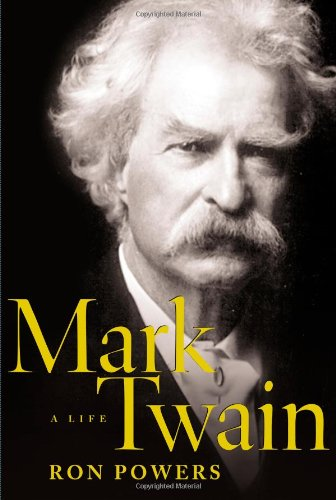 Mark Twain A Life von Ron Powers