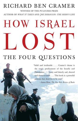 How Israel Lost By Richard Ben Cramer