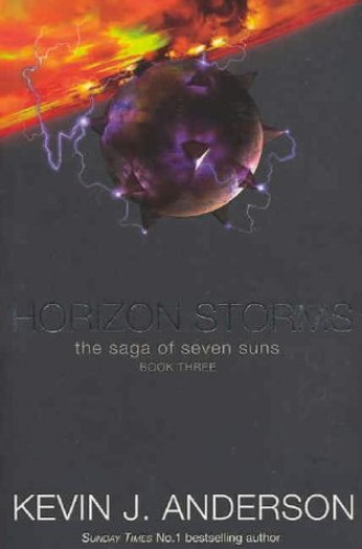 Horizon Storms (Saga of Seven Suns) by Kevin J. Anderson