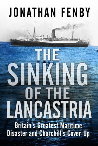 """The Sinking of the """"Lancastria"""" By Jonathan Fenby"""