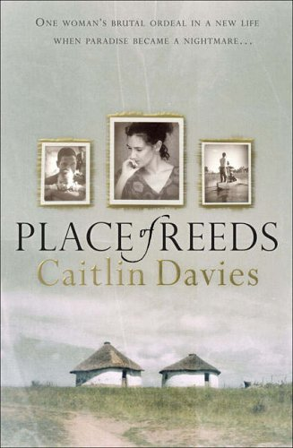 Place of Reeds By Caitlin Davies