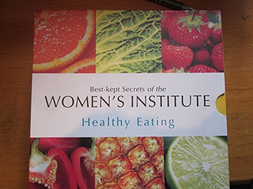 Best-Kept Secrets of the Women's Institute: Healthy Eating