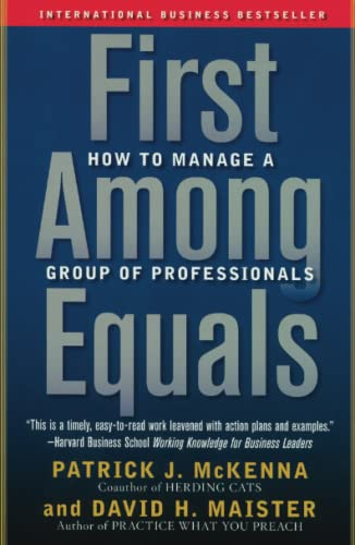 First Among Equals By Patrick J McKenna, C.P