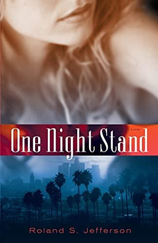 One Night Stand By Roland S. Jefferson