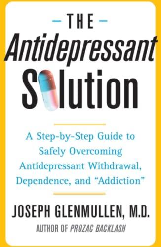 The Antidepressant Solution By Joseph Glenmullen