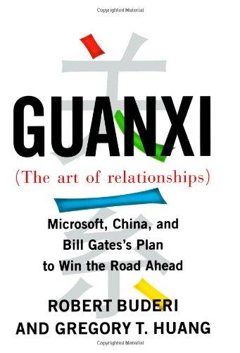 Guanxi(Gwan Shee) Art of Relat By Buderi/Huang