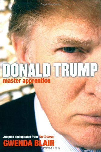 Donald Trump By Gwenda Blair