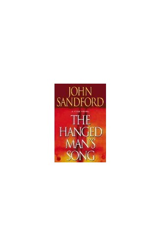 Hanged Mans Song (Kidd 3) By John Sandford