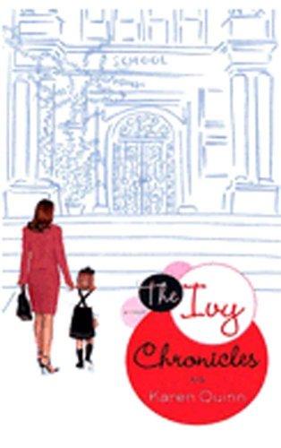 Ivy Chronicles By Karen Quinn