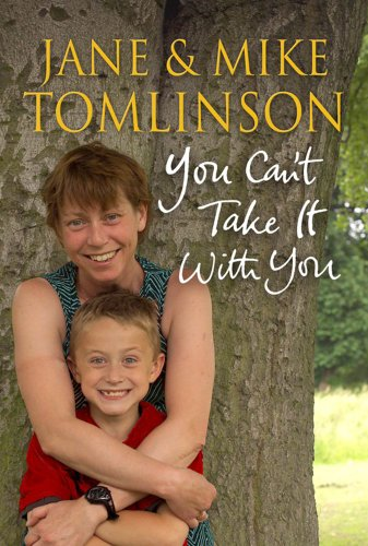 You Can't Take it with You By Jane Tomlinson