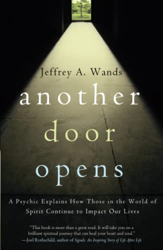 Another Door Opens By Jeffrey A. Wands