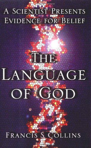 The Language of God By Francis Collins