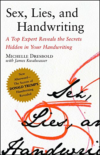 Sex, Lies, and Handwriting By Michelle Dresbold