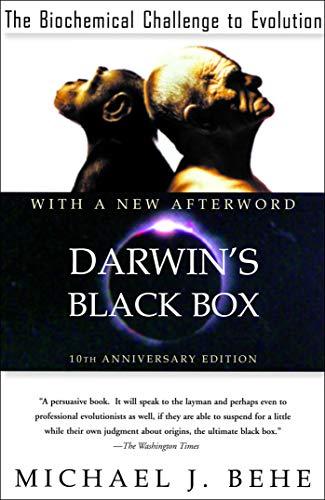 Darwin's Black Box By Michael J. Behe