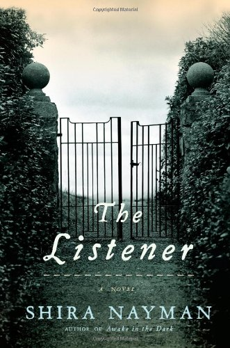 The Listener By Shira Nayman