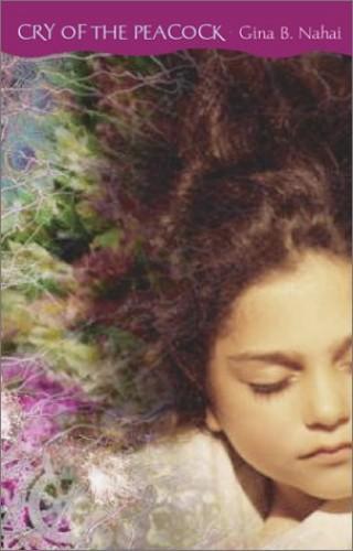 Cry of the Peacock By Gina Barkhordar Nahai