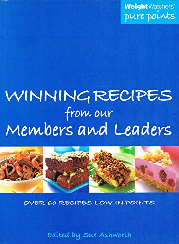 Weight Watchers Pure Points: Winning Recipes from Our Members and Leaders By Sue Ashworth