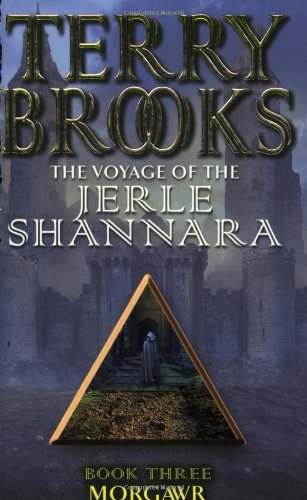 Morgawr: The Voyage Of The Jerle Shannara 3 By Terry Brooks