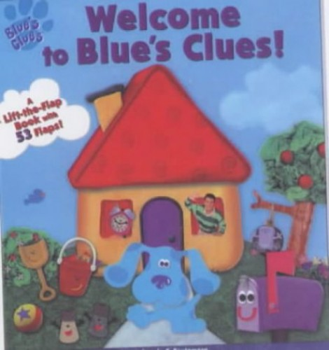 Welcome to Blue's Clues By Angela Santomero