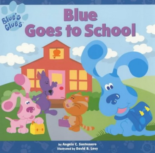Blue Goes to School By Angela Santomero