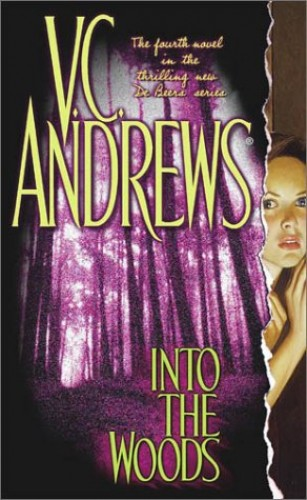 De Beers 04 into the Woods By VC Andrews