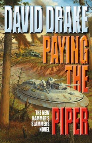 Paying the Piper By David Drake