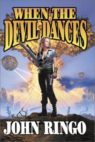 When The Devil Dances By JOHN RINGO