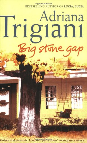 Big Stone Gap: A Novel by Adriana Trigiani