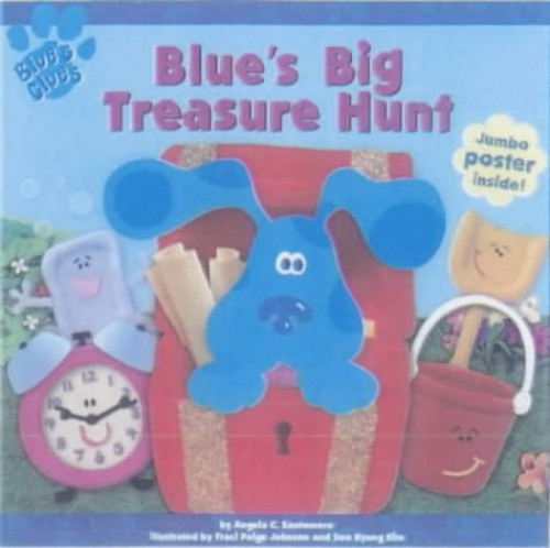 Blue's Big Treasure Hunt By Angela Santomero