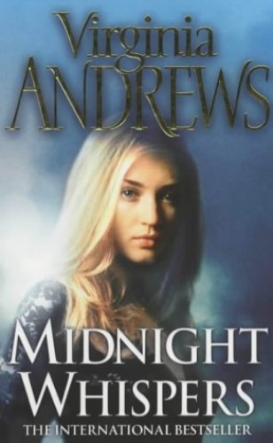 Midnight Whispers (Cutler Family 4) By Virginia Andrews