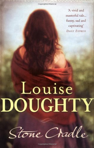 Stone Cradle By Louise Doughty