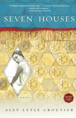 Seven Houses By Alev Lytle Croutier