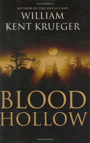 Blood Hollow By William Kent Krueger
