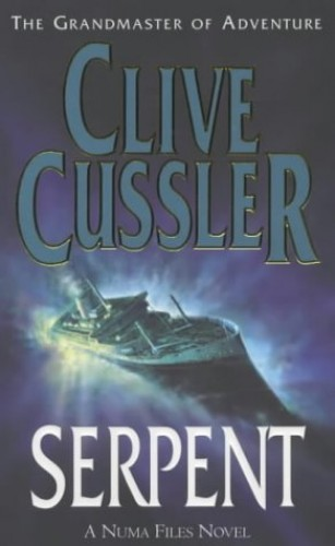 Serpent: Numa Files 1 By Clive Cussler