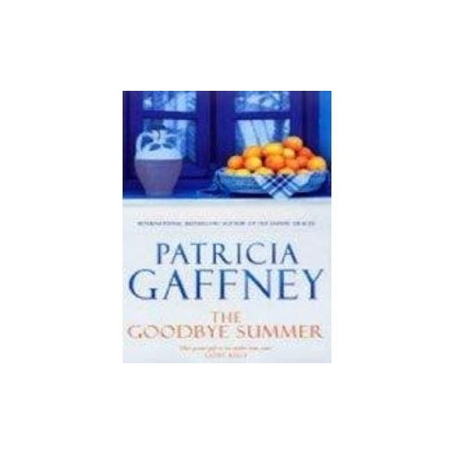 The Goodbye Summer P By Patricia Gaffney