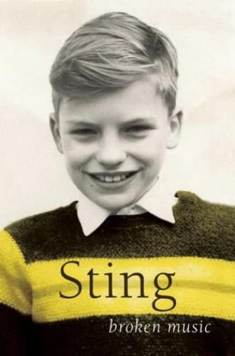 Broken Music - A Memoir by Sting