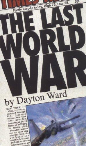 The Last World War By Dayton Ward