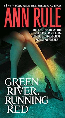Green River, Running Red von Ann Rule