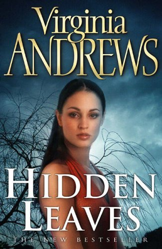 Hidden Leaves (The De Beers Family) By Virginia Andrews