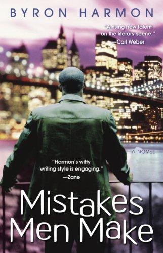 Mistakes Men Make By Byron Harmon